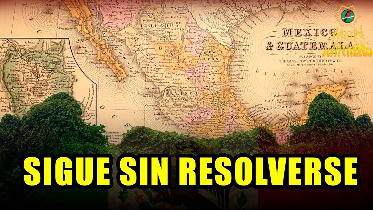 El CONFLICTO TERRITORIAL más ANTIGUO de MÉXICO