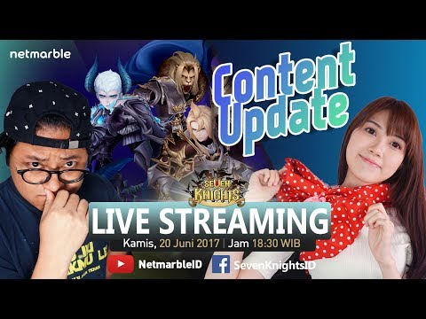 Seven Knights Live Streaming #104 - Content Update