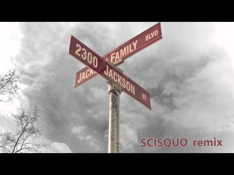 The Jacksons - 2300 Jackson Street (Scisquo Remix)