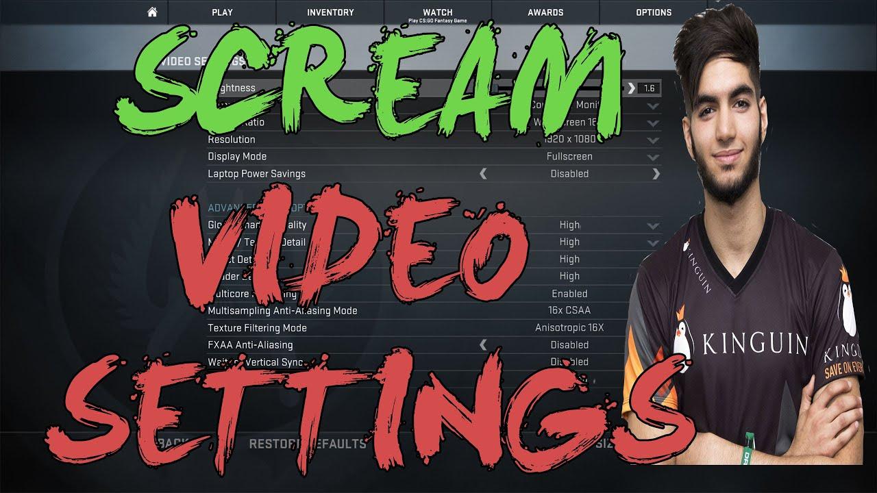 CSGO: Kinguin ScreaM Video Settings