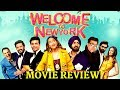 Welcome To New York | Movie Review| Sonakshi Sinha, Diljit Dosanjh