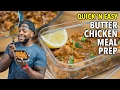 15-minute Butter Chicken Meal Prep / Pollo a la Mantequilla en 15-Minutos