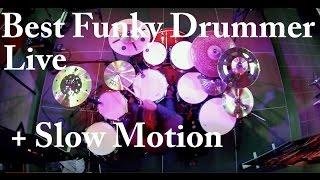 Best Funky Drummer by Damien Schmitt LIVE+Slow Motion 10/2014