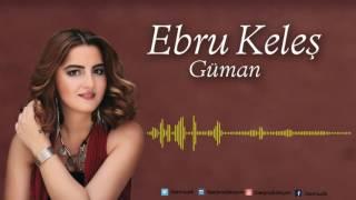 Ebru Keleş - Aman Tabip (feat. Cem Doğan) [ Güman © 2016 İber Prodüksiyon ]