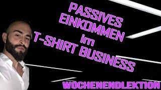 Passives Einkommen durch das T-Shirt Business & Shopify Print on Demand: Meinungsänderung (wichtig!)