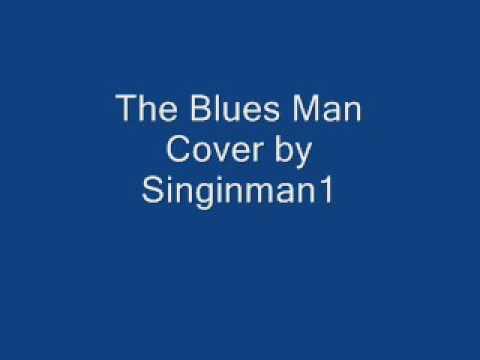 Blues Man - Alan Jackson cover by Singinman1 ...