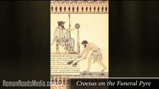 Croesus and Cyrus the Great | The Histories of Herodotus - Wes Callihan