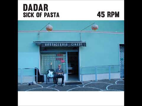 Dadar - Sick Of Pasta (Full Album)