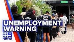 Coronavirus: Victorian Treasury warns more job losses | Nine News Australia