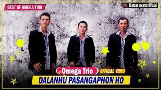 Omega Trio - Dalan Hu Pasangaphon Ho (Official Video)