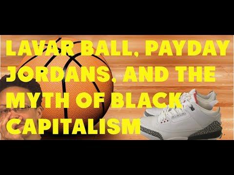 lavar-ball-paydayjordans-and-the-myth-of-black-capitalism-5-01