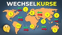 Wie entstehen Wechselkurse? Wechselkurs erklärt!