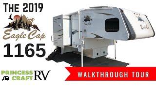 2019 Eagle Cap 1165 Truck Camper Walkthrough with Princess Craft RV