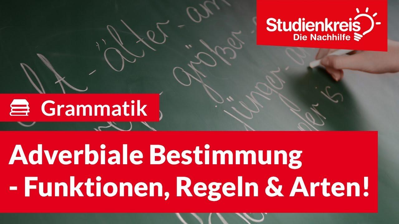 Adverbiale Bestimmung   Funktionen, Regeln und Arten   Studienkreis.de