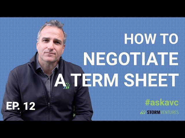 AskAVC #12 - How to negotiate a term sheet