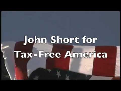 John Short for Tax-Free America