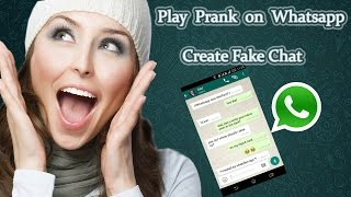 How to make Fake whatsapp chats | Create fake screenshot on Whatsapp | 2018