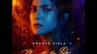 Ananya Birla Meant To Be UNRELEASED