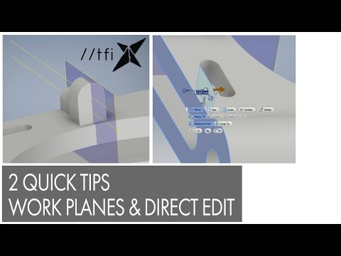 Two Quick Tips, Axis x 2 = Work Plane, Direct Edit Measure From