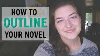 Writing Tips: How to Outline Your Novel