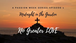 No Greater Love, Episode 1