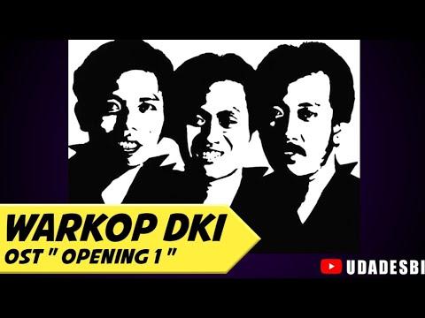 WARKOP DKI - OST Opening 1 #backsound #youtube