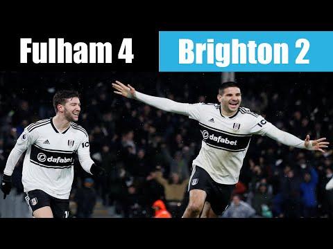 Fulham 4 Brighton 2 | Unbelievable | Fulham Football Club