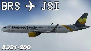 [P3D] Bristol to Skiathos | TCX19WL | Thomas Cook | Aerosoft Airbus A321 | IVAO