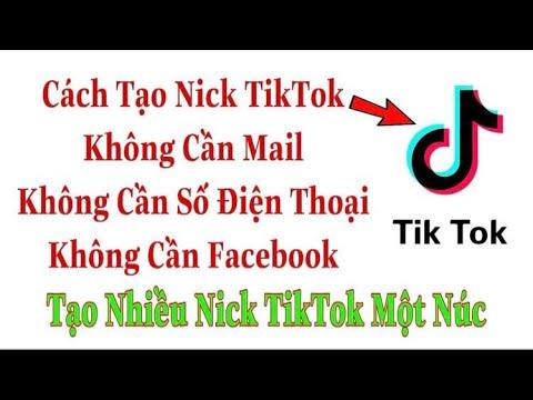 cách hack nick facebook không cần email - Cách Tạo Nick TikTok Không Cần Mail Không Cần Số Điện Thoại.