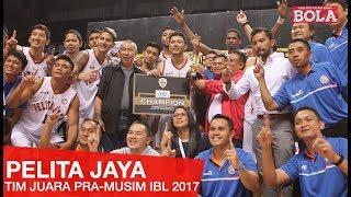 PELITA JAYA LANJUTKAN DOMINASI ATAS SATRIA MUDA (FINAL PERBASI CUP 2017)
