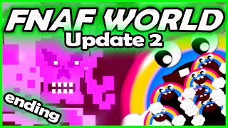 FNAF WORLD UPDATE 2 ENDING - SISTER LOCATION BABY ... - (Five Nights at Freddy's World Gameplay)