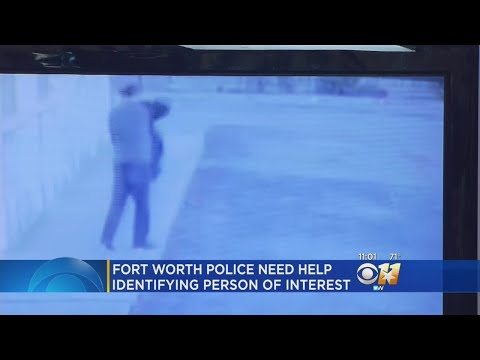 Fort Worth Police Release Video Of Person Of Interest In Teen Attack