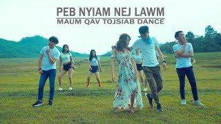 Peb nyiam nej lawm - Nkauj nrawm 2019 Maum qav tojsiab dance