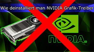 [DEUTSCH] Wie deinstalliert man NVIDIA Grafik-Treiber