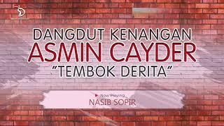 Download lagu Dangdut Kenangan Asmin Cayder Tembok Derita MP3