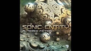 SONIC ENTITY - Altered Fiction [FULL ALBUM 2015]