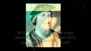 Sir Thomas Wyatt 3 Poems set to music