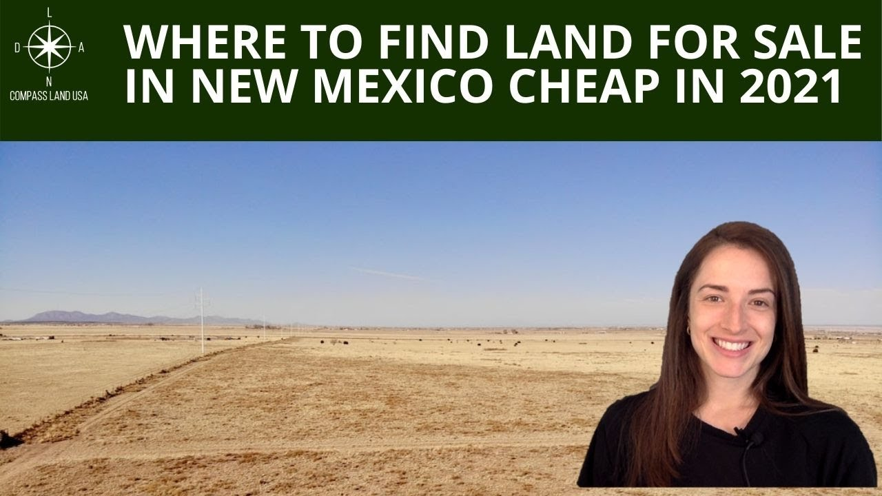 Where to Find Land for Sale in New Mexico Cheap in 2021