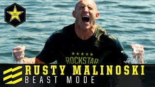 Rusty Malinoski | Beast Mode