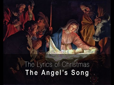 The Lyrics of Christmas: The Angel's Song