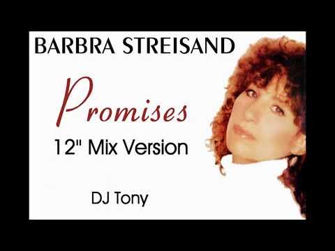 Barbra Streisand - Promises (12'' Mix Version - DJ Tony)