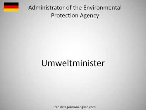 How to say Administrator of the Environmental Protection Agency in German?