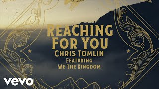 Chris Tomlin Reaching For You