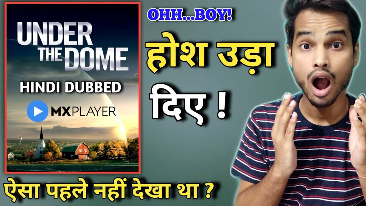 Download Under The Dome Review Hindi | MX PLAYER | Under The Dome Mx Player Review | Under The Dome Series