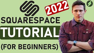 Squarespace Tutorial for Beginners (2021 Full Tutorial)  Create A Professional Website