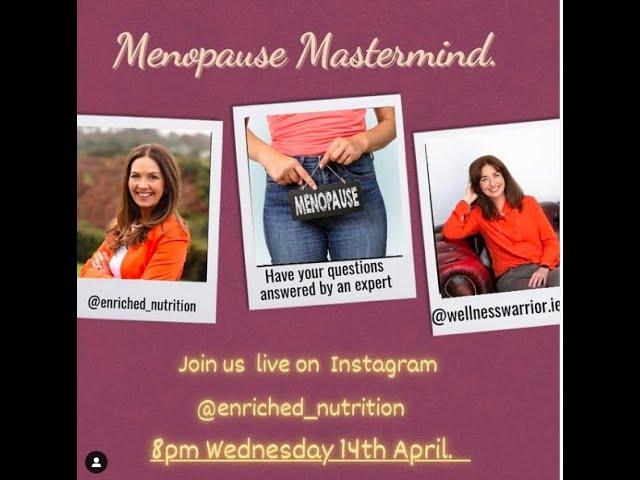 Menopause Mastermind with Wellness Warrior.ie