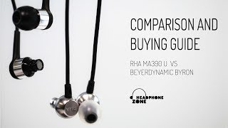 RHA MA390 Universal vs Beyerdynamic Byron: Comparison & Buying Guide