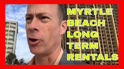 Myrtle Beach Long Term Rentals - Why YOU CAN'T FIND A Good Rental In Myrtle Beach SC