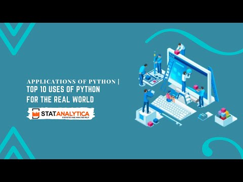 Applications of Python | Top 10 uses of Python for The Real World