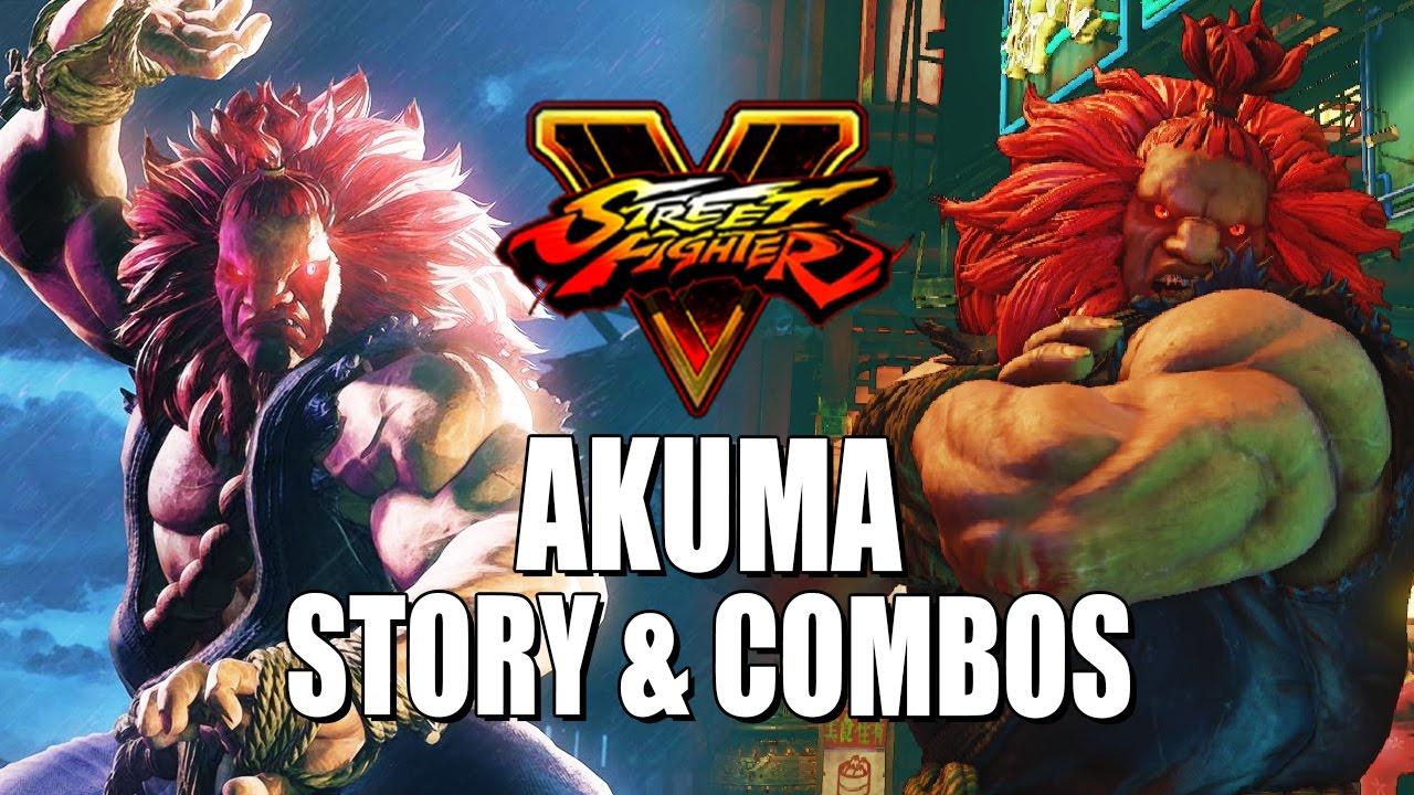 Akuma Story Combos Street Fighter 5 Season 2 Youtube